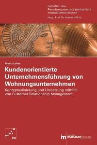 Moritz Lohse: Kundenorientierte Unternehmensführung von Wohnungsunternehmen - Buchcover